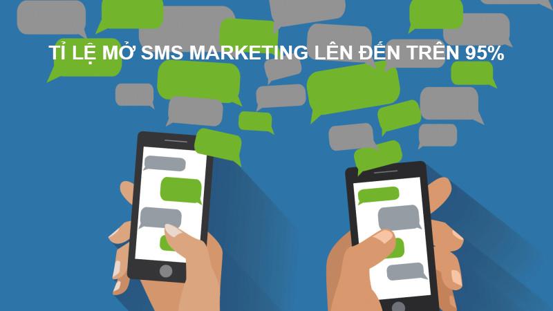 Lợi ích của SMS Marketing: Tin nhắn SMS có tỷ lệ mở trên 95%
